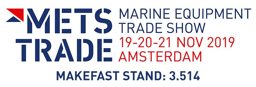 METS TRADE - Marine Equipment Trade Show - 19-20-21 Nov 2019 - Amsterdam - Makefast Stand: 3.514